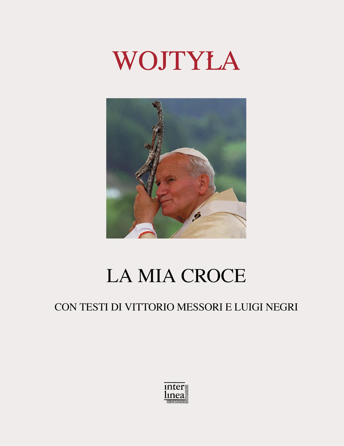 La mia croce di Karol Wojtyla