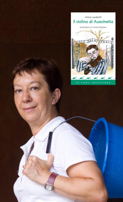 La storia del violino di Auschwitz. Incontro con Anna Lavatelli