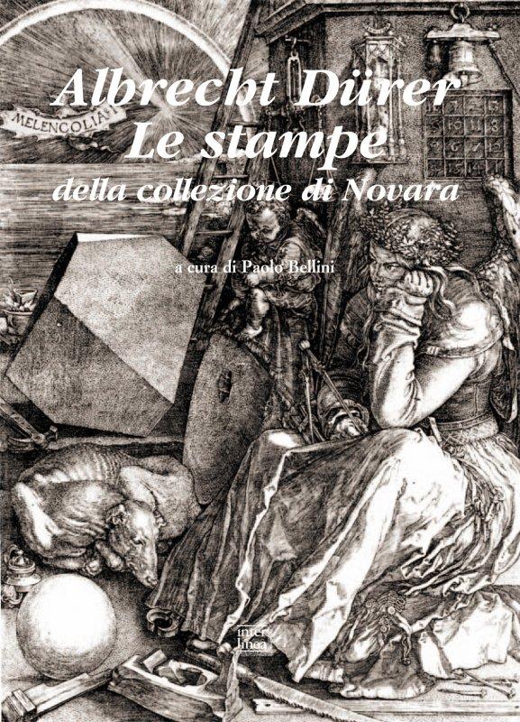 Albrecht Dürer. Le stampe della collezione di Novara