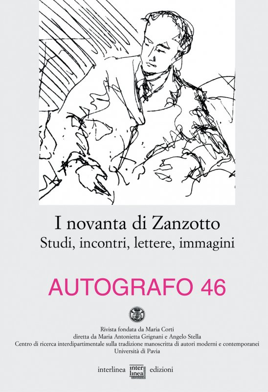 I novanta di Zanzotto. Studi, incontri, lettere, immagini