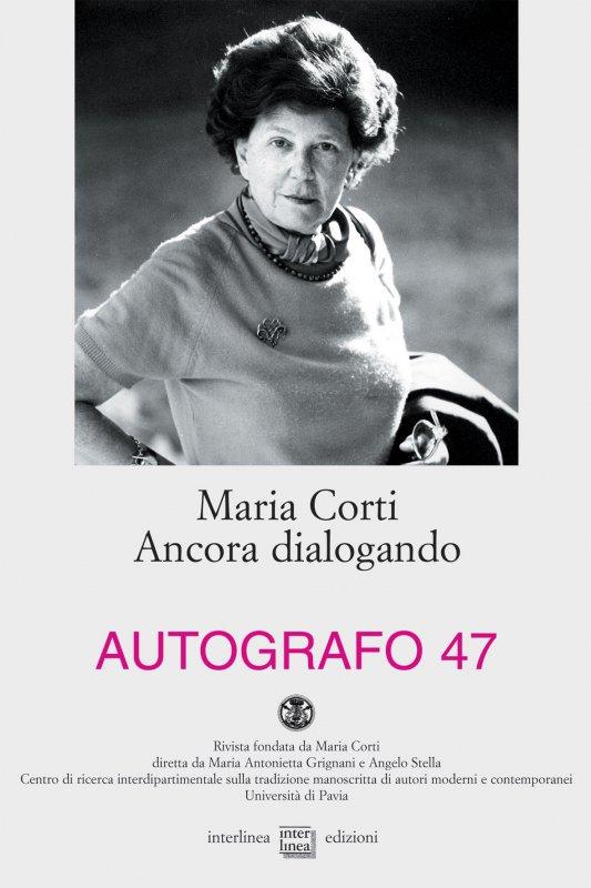 Maria Corti. Ancora dialogando