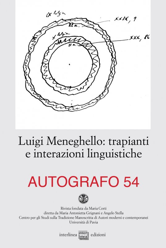Luigi Meneghello: trapianti e interazioni linguistiche