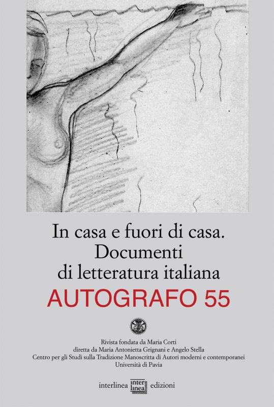 In casa e fuori di casa. Documenti di letteratura italiana