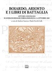 Boiardo, Ariosto e i libri di battaglia