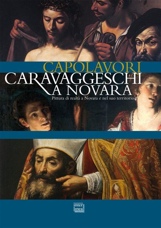 Capolavori caravaggeschi a Novara