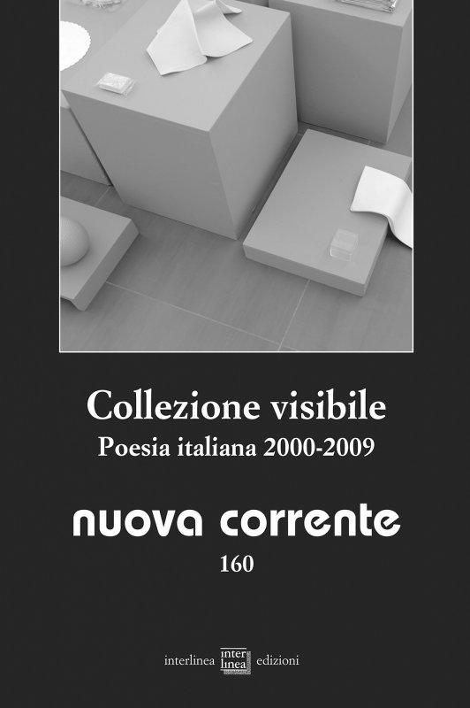 Collezione visibile. Poesia italiana 2000-2009