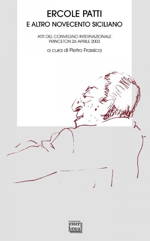 Ercole Patti e altro Novecento siciliano