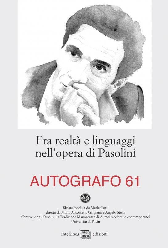 Fra realtà e linguaggi nell'opera di Pasolini