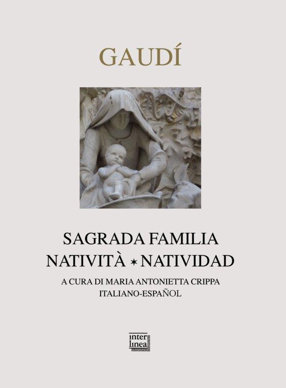 Gaudí. Sagrada Familia. Natività-Natividad