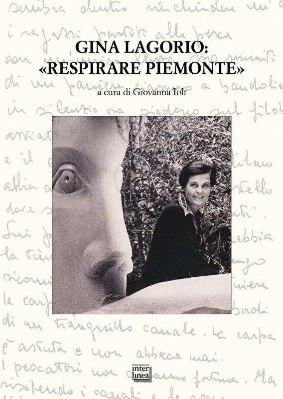 Gina Lagorio: «Respirare Piemonte»