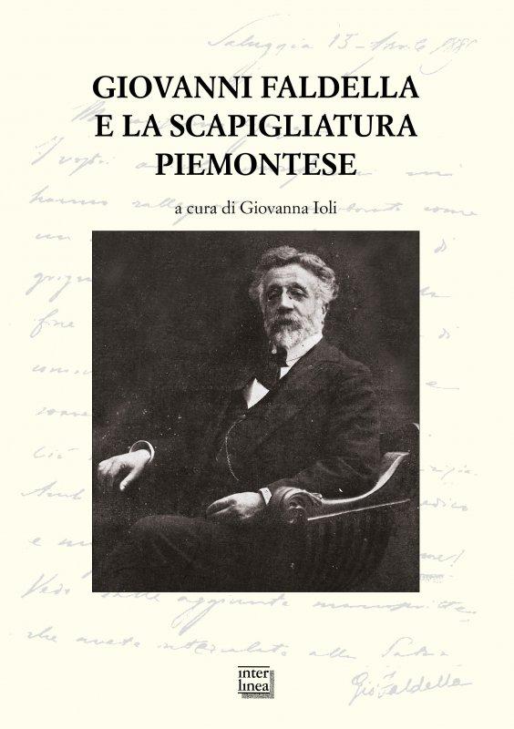 Giovanni Faldella e la Scapigliatura Piemontese