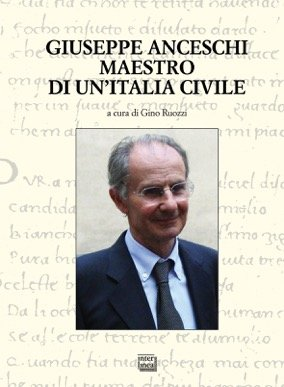 Giuseppe Anceschi maestro di un'Italia civile