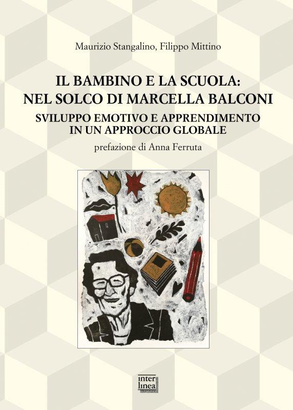 Il bambino e la scuola: nel solco di Marcella Balconi