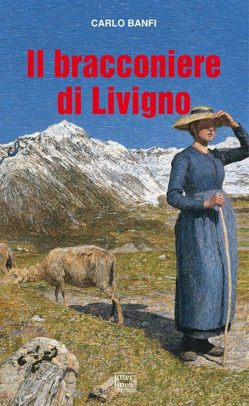 Il bracconiere di Livigno