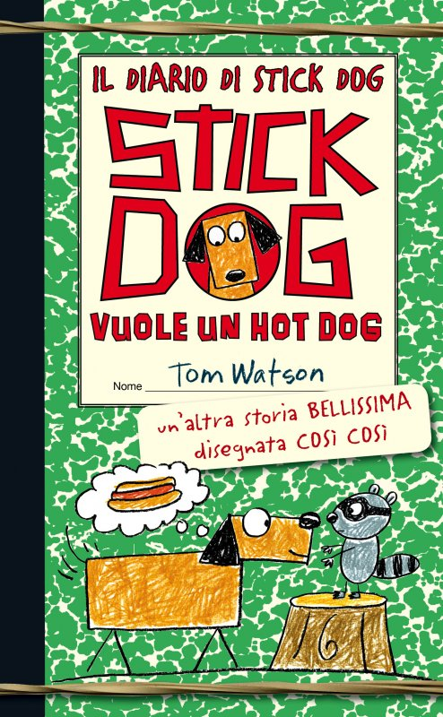 Il diario di Stick Dog 2