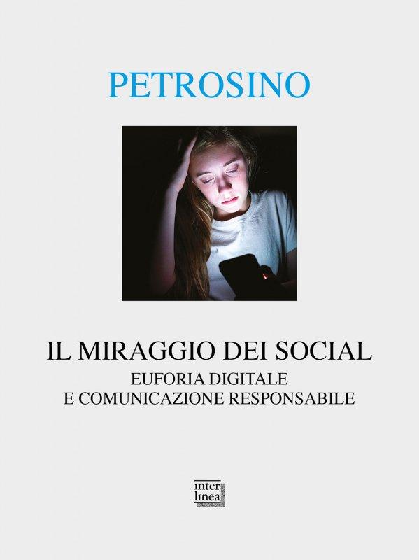 Il miraggio dei social