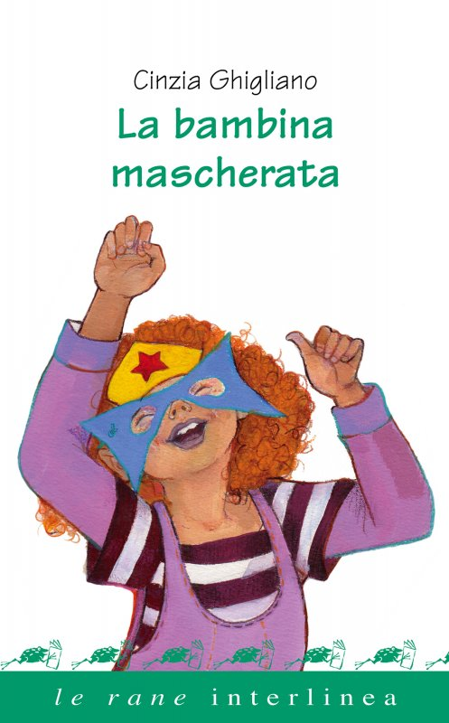La bambina mascherata