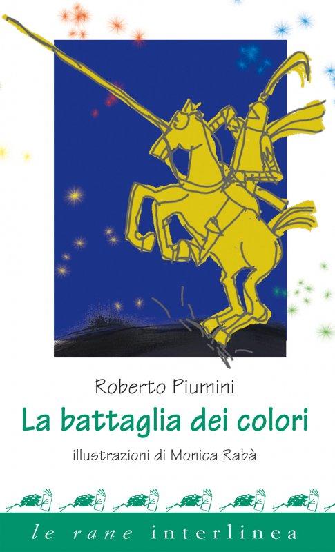 Poesie Di Natale Piumini.La Battaglia Dei Colori
