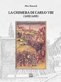 La chimera di Carlo VIII (1492-1495)