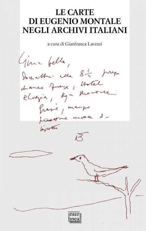 Le carte di Eugenio Montale negli archivi italiani
