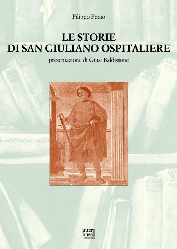 Le storie di San Giuliano Ospitaliere