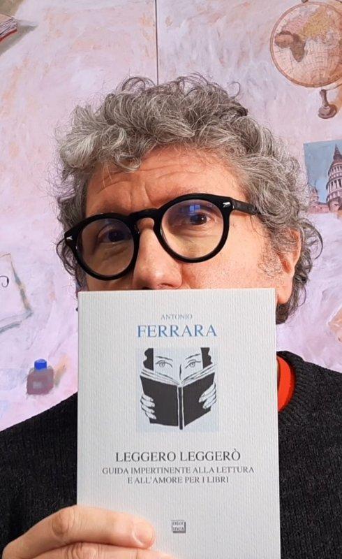 Leggero leggerò. Un incontro impertinente per (far) amare la lettura - con Antonio Ferrara