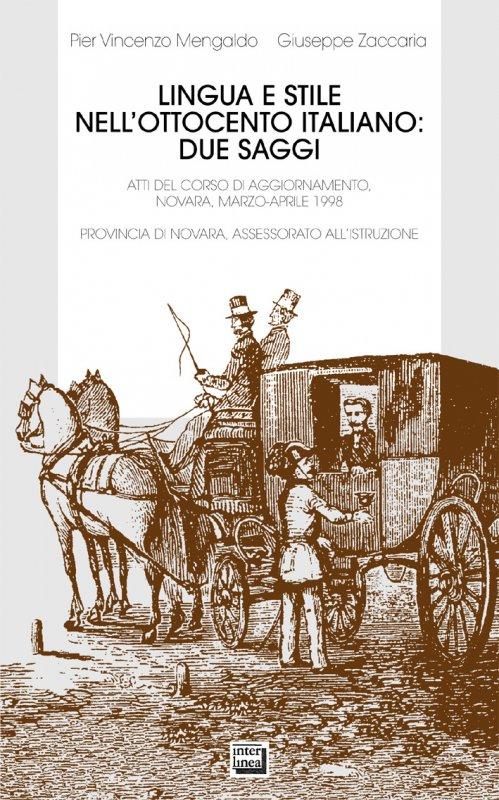 Lingua e stile nell'Ottocento italiano: due saggi