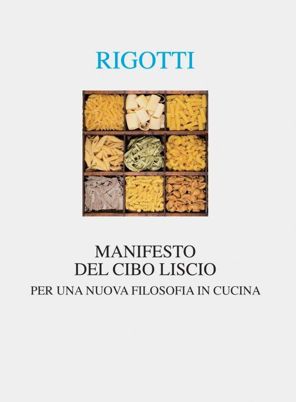 Manifesto del cibo liscio