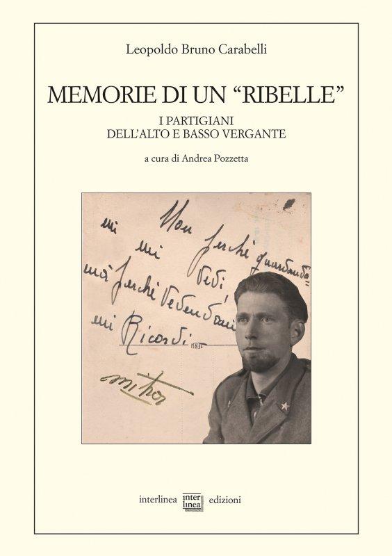 "Memorie di un ""ribelle"""