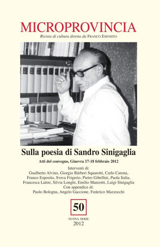 Sulla poesia di Sandro Sinigaglia. Atti del convegno, Ginevra 17-18 febbraio 2012