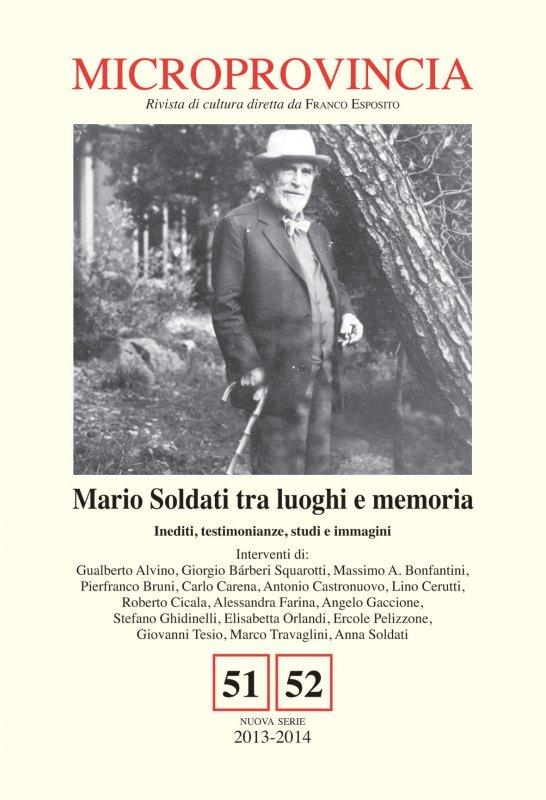 Mario Soldati tra luoghi e memoria. Inediti, testimonianze, studi e immagini