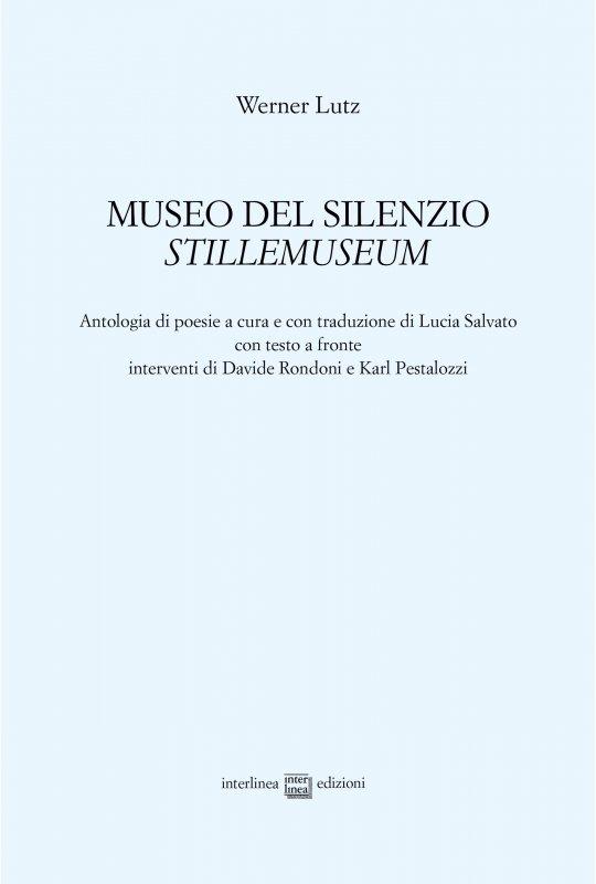 Museo del silenzio. Stillemuseum