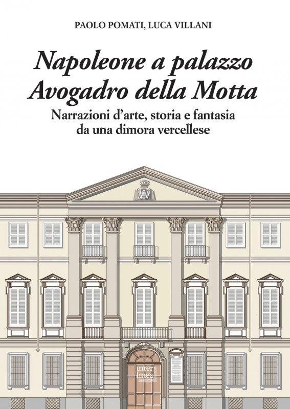 Napoleone a palazzo Avogadro della Motta