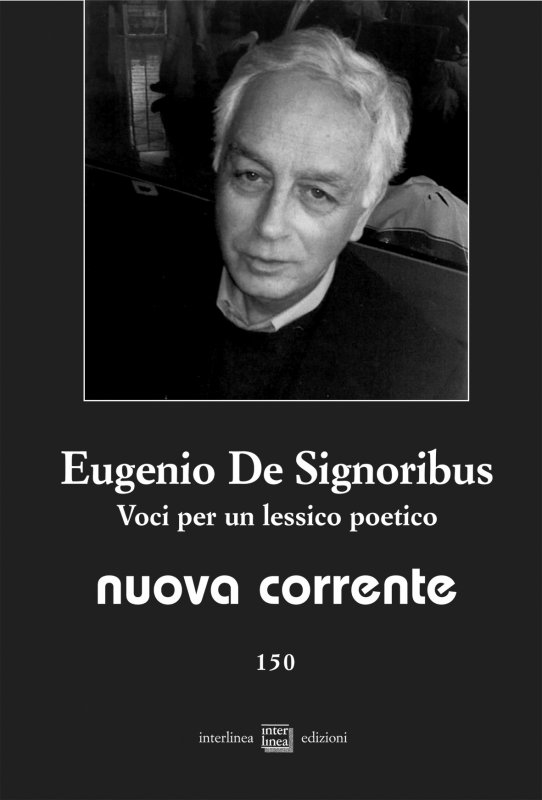 Eugenio De Signoribus. Voci per un lessico poetico