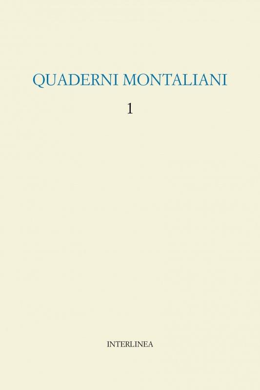 Quaderni montaliani 1