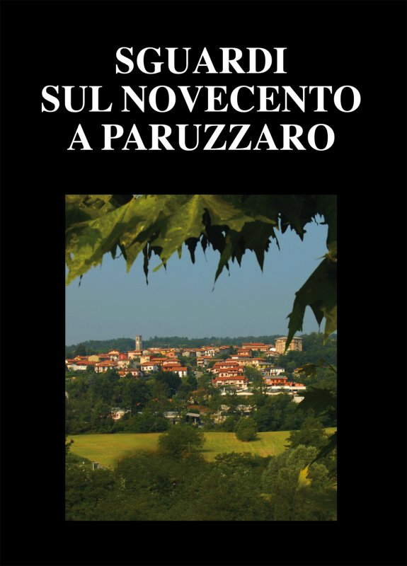 Sguardi sul Novecento a Paruzzaro