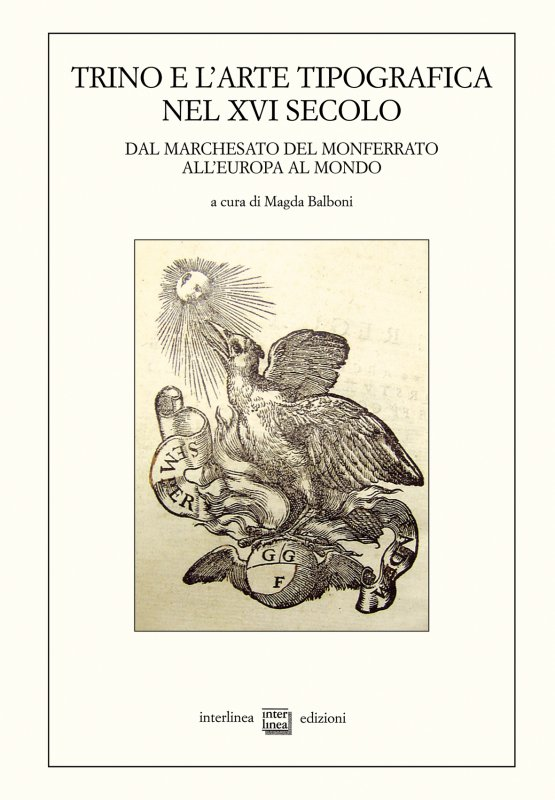 Trino e l'arte tipografica nel XVI secolo