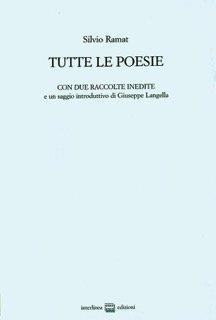 Tutte le poesie (1958-2005)