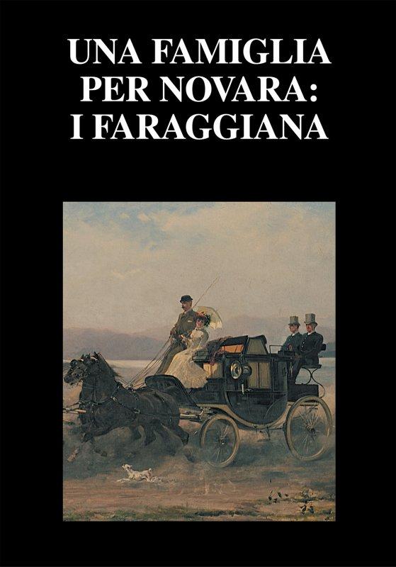 Una famiglia per Novara: i Faraggiana